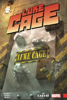 Luke Cage Vol. 2: Caged! (Trade Paperback)