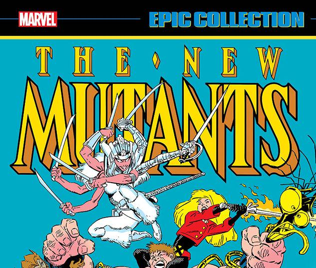 NEW MUTANTS EPIC COLLECTION: SUDDEN DEATH TPB #1