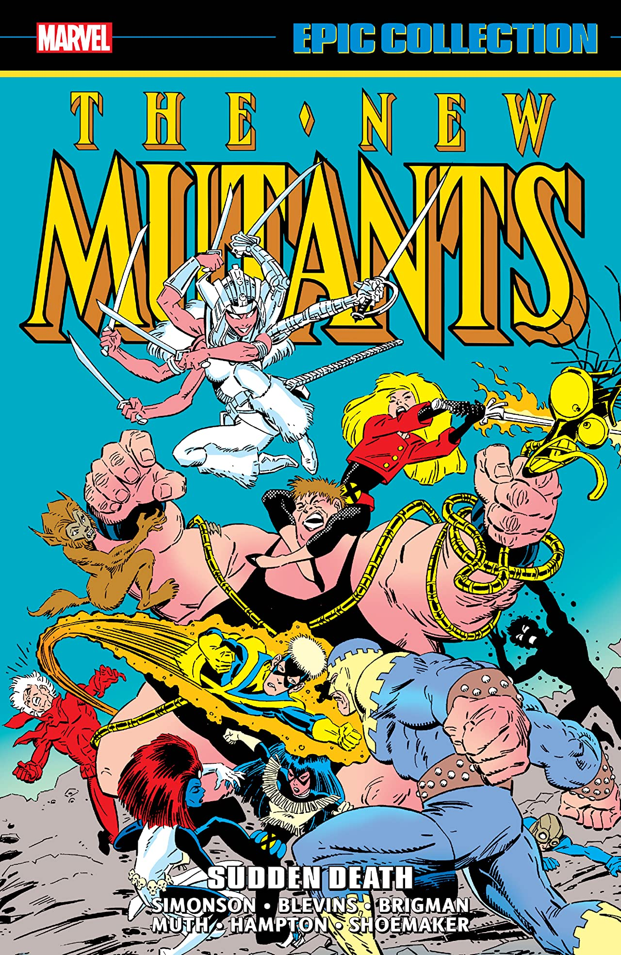 New Mutants Epic Collection: Sudden Death  (Trade Paperback)