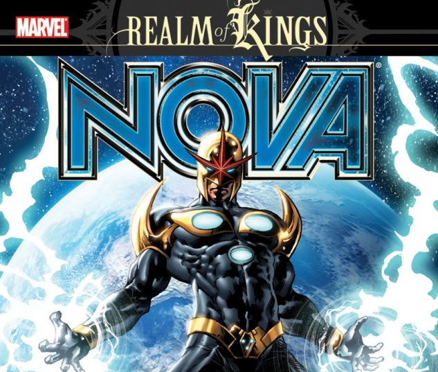 nova vol 6 realm of kings trade paperback comic
