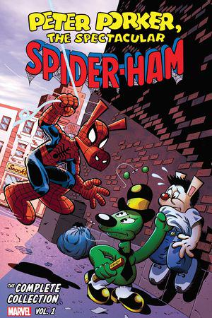 Peter Porker, The Spectacular Spider-Ham: The Complete Collection Vol. 1 (Trade Paperback)