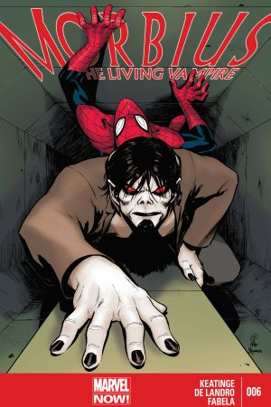 Morbius: The Living Vampire #6