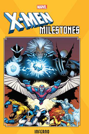 X-Men Milestones: Inferno (Trade Paperback)