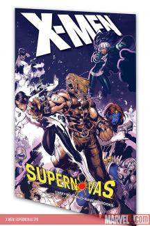 X-Men: Supernovas (Trade Paperback)