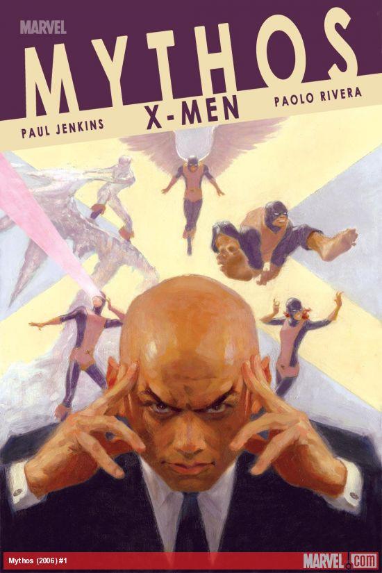 MYTHOS: X-MEN 1 (2006) #1