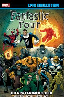 Fantastic Four Epic Collection: The New Fantastic Four (Trade Paperback)
