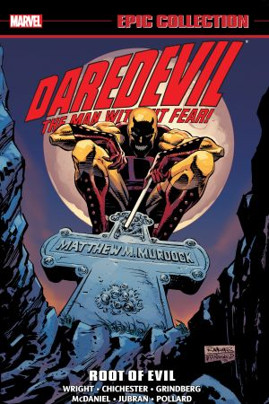 Daredevil Epic Collection: Root Of Evil (Trade Paperback)