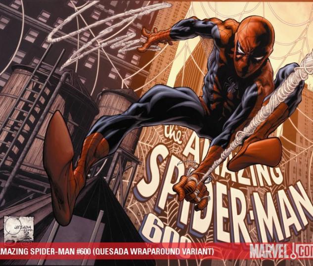 AMAZING SPIDER-MAN #600 (QUESADA WRAPAROUND VARIANT)