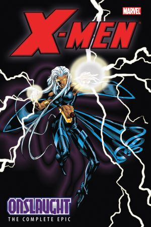 X-Men: The Complete Onslaught Epic Book 3 (Trade Paperback)