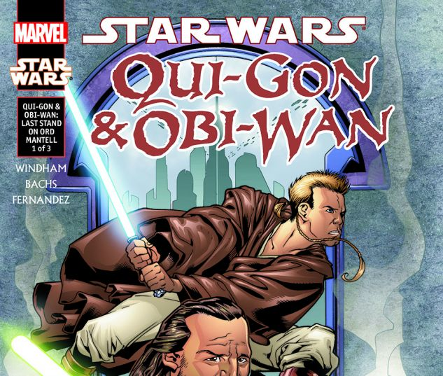 Star Wars: Qui-Gon & Obi-Wan - Last Stand On Ord Mantell (2000) #1