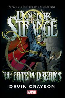 Doctor Strange: The Fate of Dreams Prose Novel (Hardcover)