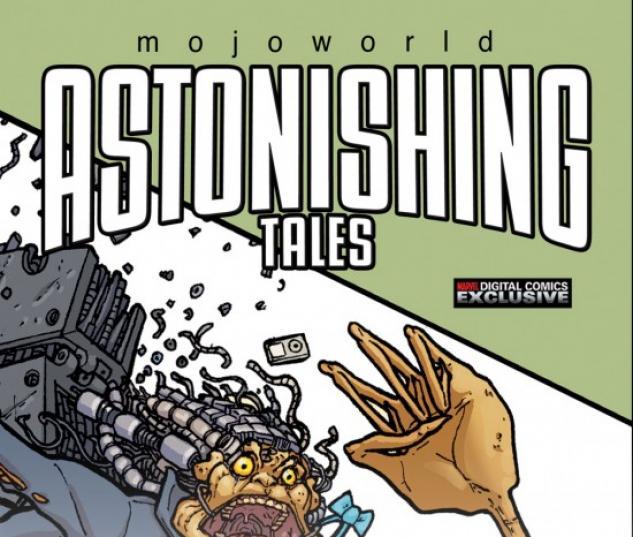 ASTONISHING TALES: MOJOWORLD #4