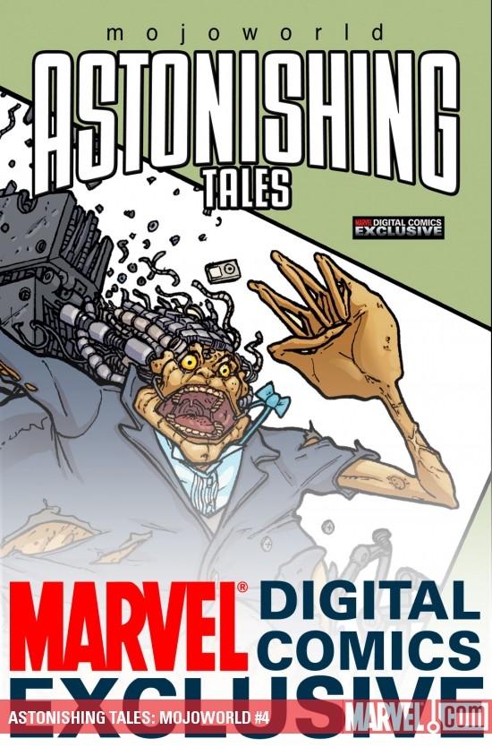 Astonishing Tales: Mojoworld Digital Comic (2008) #4