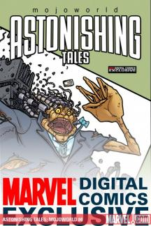 Astonishing Tales: Mojoworld Digital Comic #4