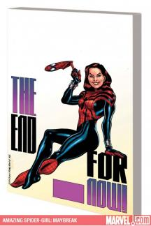 AMAZING SPIDER-GIRL VOL. 5: MAYBREAK TPB (Trade Paperback)