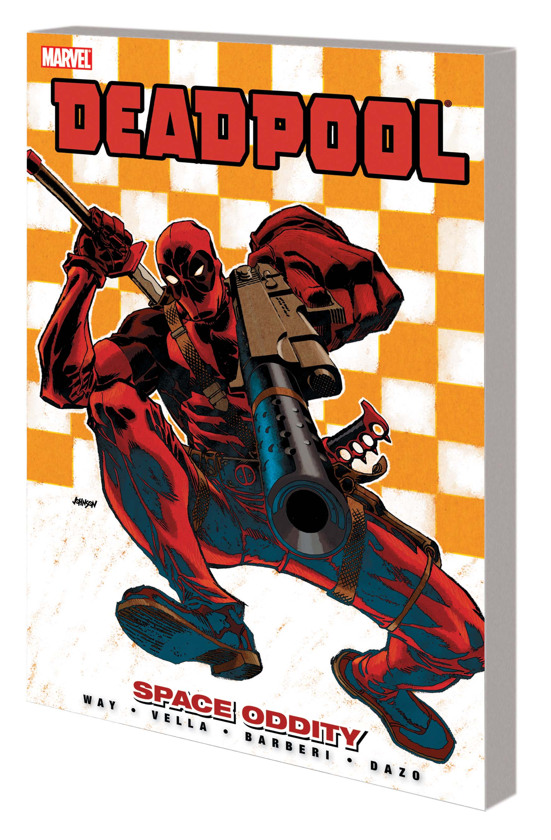 DEADPOOL VOL. 7: SPACE ODDITY PREMIERE HC (Trade Paperback)