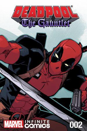 Deadpool: The Gauntlet Infinite Comic (2014) #2