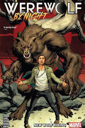 Werewolf By Night: New Wolf Rising (Trade Paperback)