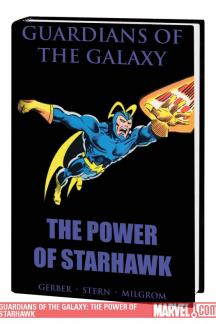 GUARDIANS OF THE GALAXY: THE POWER OF STARHAWK PREMIERE HC (Hardcover)