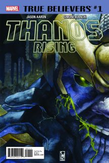 True Believers: Thanos Rising #1