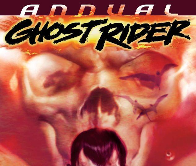 GHOST RIDER ANNUAL (2007) #1
