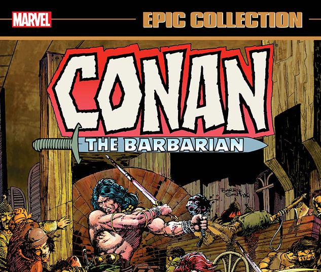 CONAN THE BARBARIAN EPIC COLLECTION: THE ORIGINAL MARVEL YEARS - HAWKS FROM THE SEA TPB #1