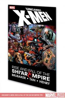 Uncanny X-Men: Rise & Fall of the Shi'ar Empire (Trade Paperback)