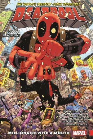 Deadpool: World's Greatest Vol. 1 - Millionaire With A Mouth (Trade Paperback)
