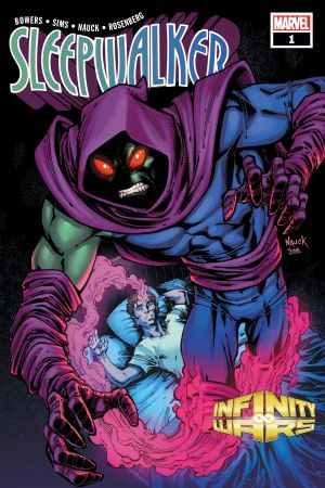 Infinity Wars: Sleepwalker #1
