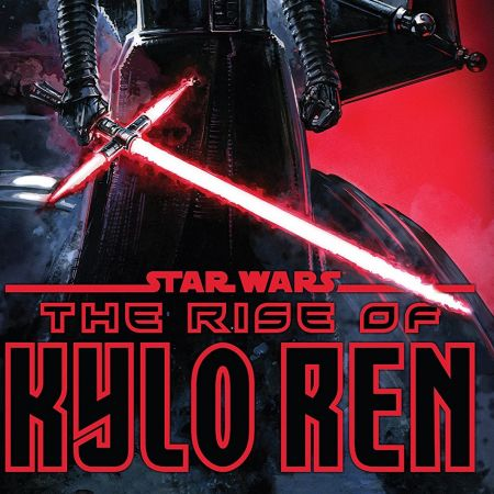 Star Wars: The Rise of Kylo Ren (2019 - Present)