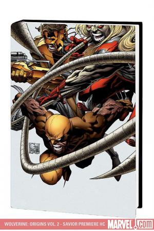Wolverine: Origins Vol. 2 - Savior Premiere (Hardcover)