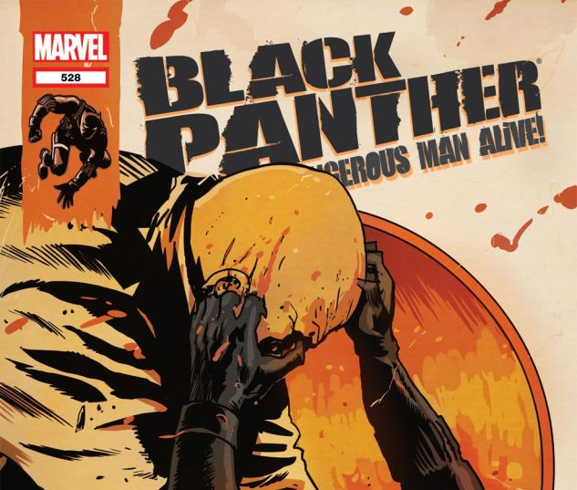 BLACK PANTHER: THE MOST DANGEROUS MAN ALIVE (2010) #528 Cover