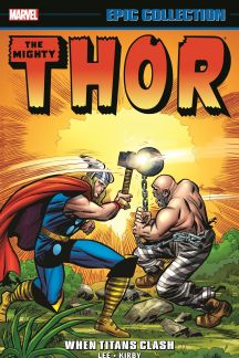 Thor Epic Collection: When Titans Clash (Trade Paperback)