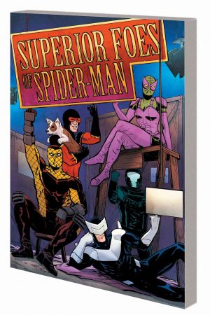 The Superior Foes of Spider-Man Vol. 3 (Trade Paperback)