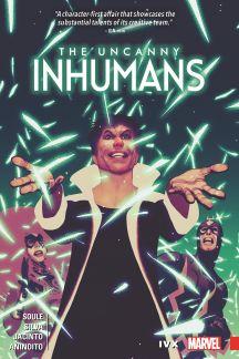 Uncanny Inhumans Vol. 4: IvX (Trade Paperback)