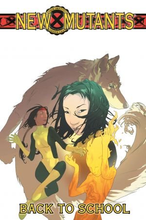 New Mutants Vol 1: Back to School (Trade Paperback)