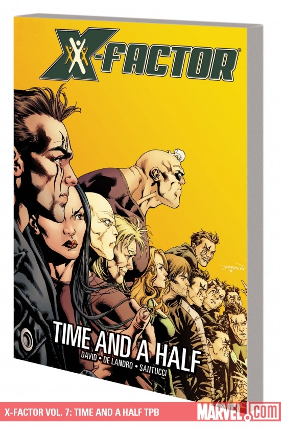 X-Factor Vol. 7: Time and a Half (Trade Paperback)