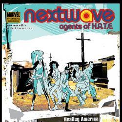 NEXTWAVE: AGENTS OF H.A.T.E. VOL. 2 - I KICK YOUR FACE PREMIERE #0