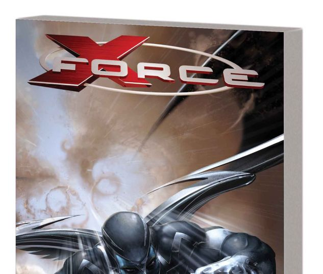X-FORCE BY CRAIG KYLE & CHRIS YOST: THE COMPLETE COLLECTION VOL. 1 TPB