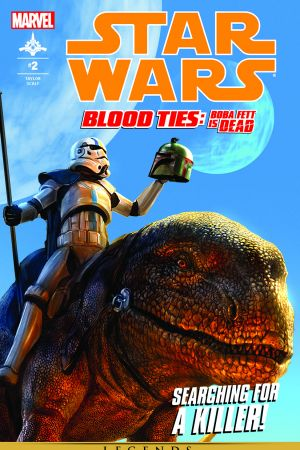 Star Wars: Blood Ties - Boba Fett Is Dead #2