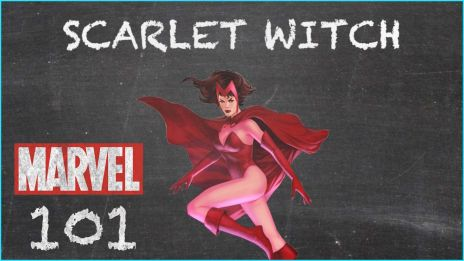 Scarlet Witch - MARVEL 101