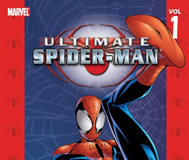 Ultimate Spider-Man Vol. 1: Power & Responsibility #0