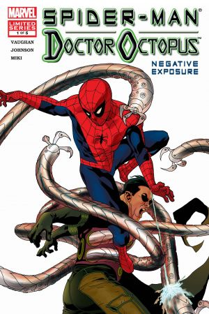Spider-Man/Doctor Octopus: Negative Exposure #1