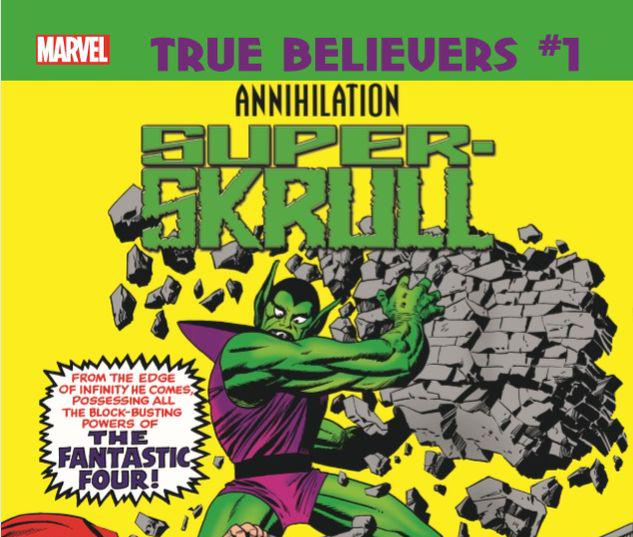 TRUE BELIEVERS: ANNIHILATION - SUPER-SKRULL 1 #1