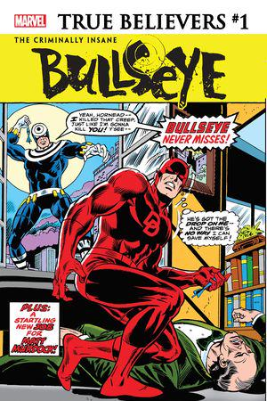 True Believers: The Criminally Insane - Bullseye  #1
