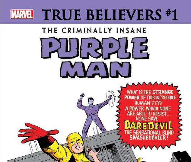 TRUE BELIEVERS: THE CRIMINALLY INSANE - PURPLE MAN 1 #1