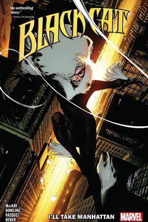 Black Cat Vol. 5: I'll Take Manhattan (Trade Paperback)