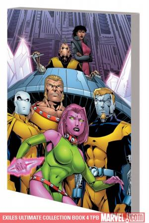Exiles Ultimate Collection Book 4 (Trade Paperback)