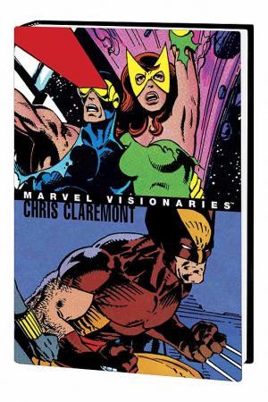 Marvel Visionaries: Chris Claremont (Hardcover)