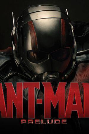 Marvel's Ant-Man Prelude (2015)
